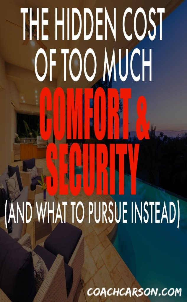 The Hidden Cost of Too Much Comfort and Security - Pinterest