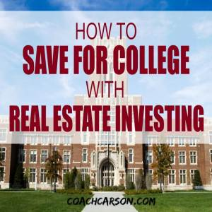 How to Save For College With Real Estate Investing - featured image