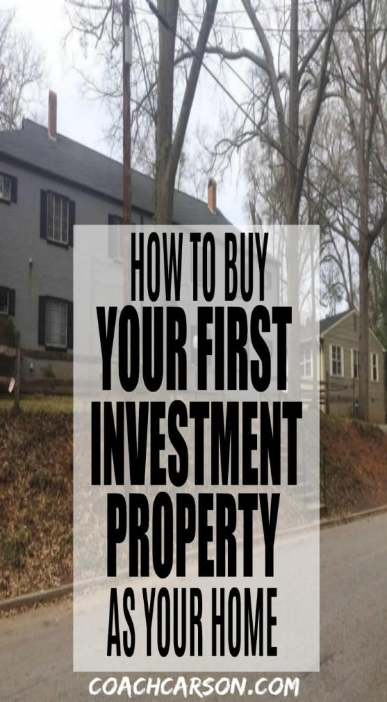 pinterest image - How to Buy Your First Investment Property As Your Home