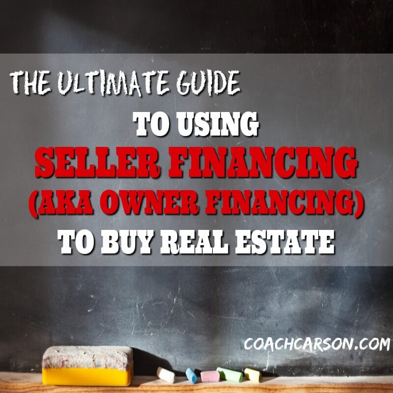 166d841097e How to Use Seller Financing (aka Owner Financing) to Buy Real Estate