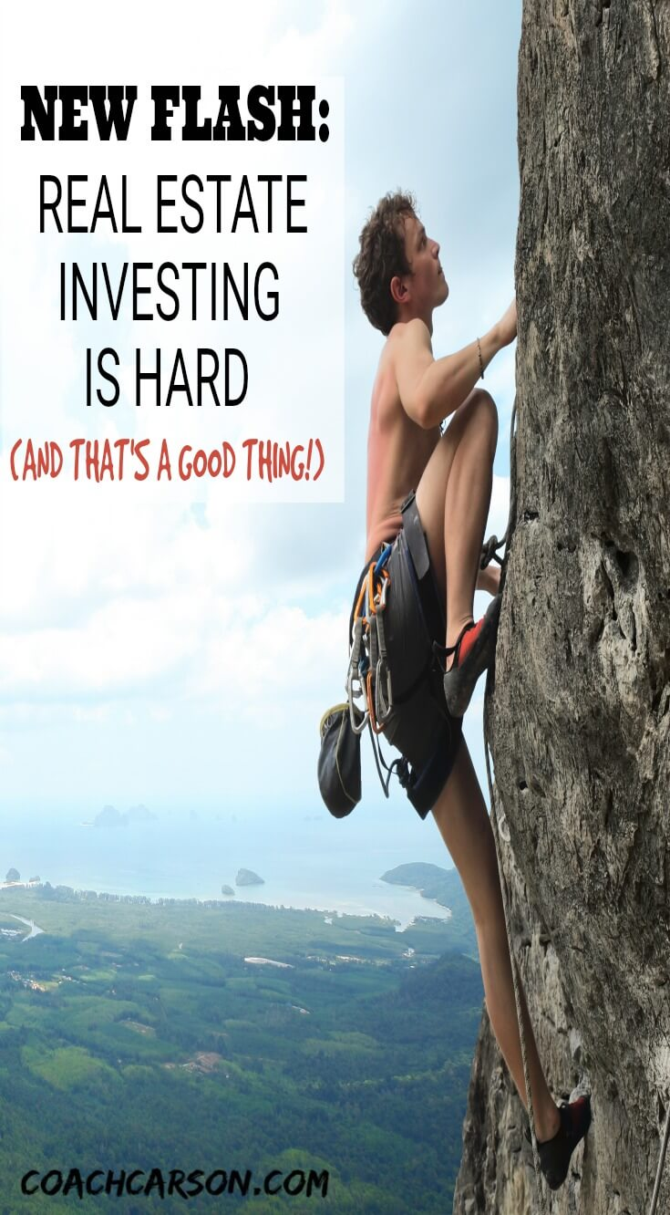 Pinterest image - News Flash - Real Estate Investing is Hard (And That's a Good Thing)