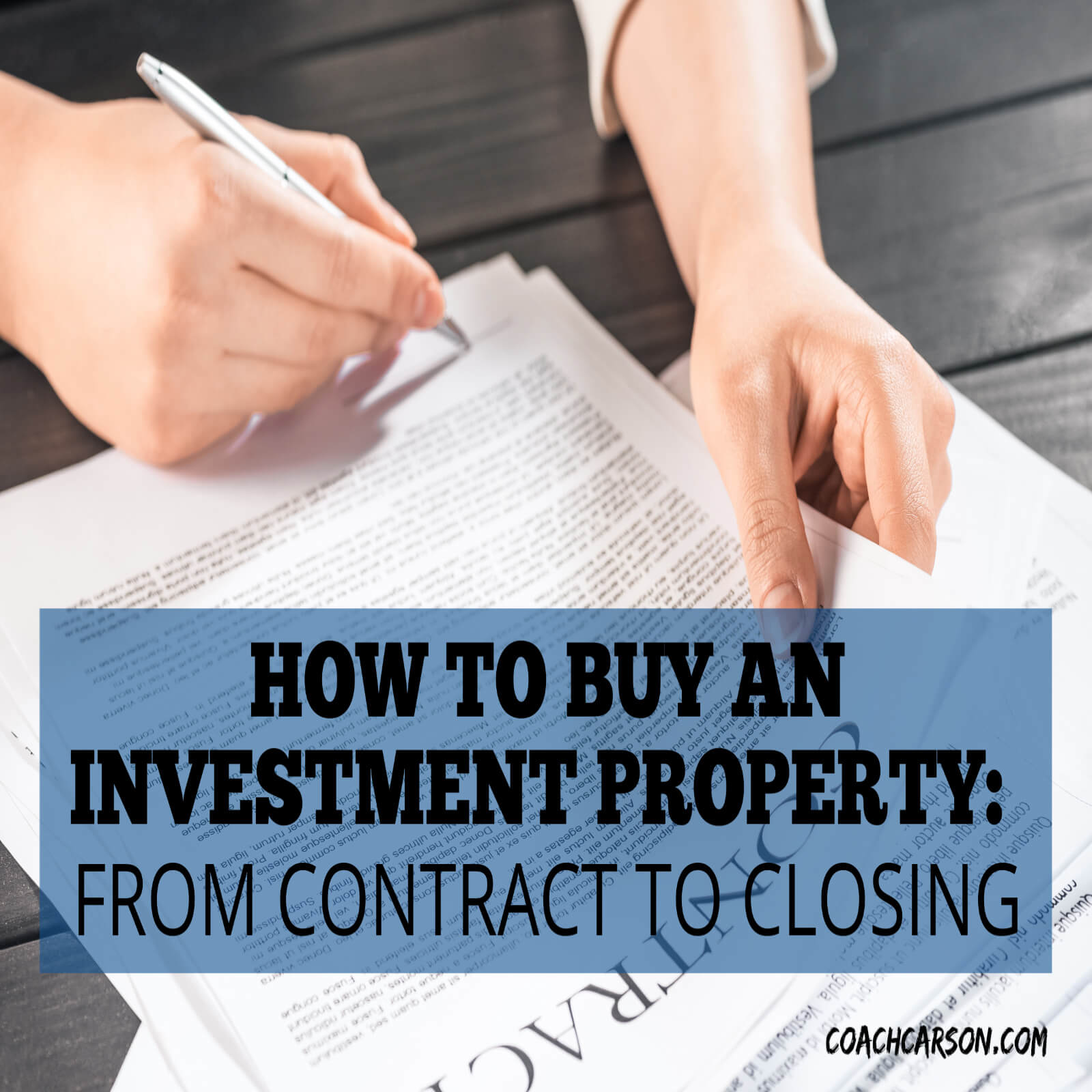 How to Buy an Investment Property - From Contract to Closing - Coach