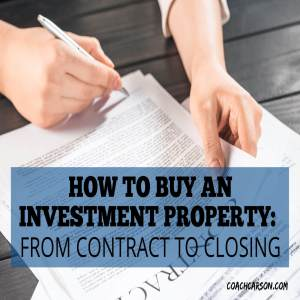 How to Buy an Investment Property – From Contract to Closing