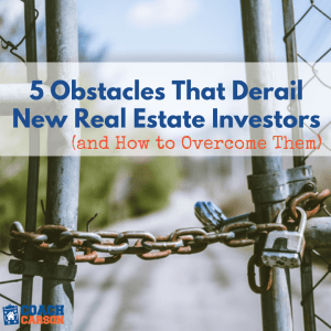 square image - 5 Obstacles That Derail New Real Estate Investors (& How to Overcome Them)