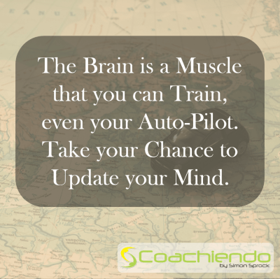 The Brain is a Muscle that you can Train, even your Auto-Pilot. Take your Chance to Update your Mind.