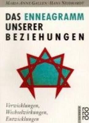 """""""Das Enneagramm unserer Beziehungen. Verwicklungen, Wechselwirkungen, Entwicklungen."""" - Maria-Anne Gallen"""
