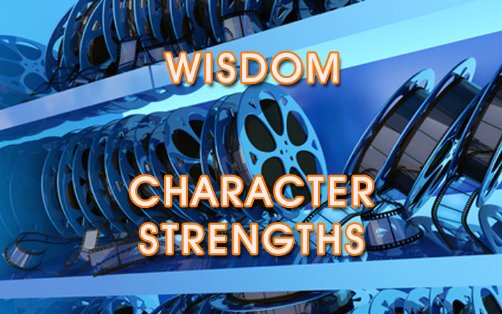 The Virtue of Wisdom & Its Character Strengths – Video Series