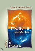 Afbeelding van boek: Het projectiemechanisme, Jung, Karen Hamaker Zondag gevonden op www.coachingmetsanne.com life coach Den Haag