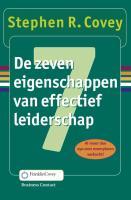 Cover de zeven eigenschappen van effectief leiderschap Covey vriendschap. Zelf coach (ge)worden? Dan is dit boek ook zeer interessant.