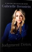Judgement detox Gabrielle Bernstein, inspirerende boeken overzicht