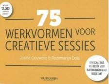 75 werkvormen voor creatieve sessies Een schatkist vol ideeën voor bijeenkomsten met resultaat