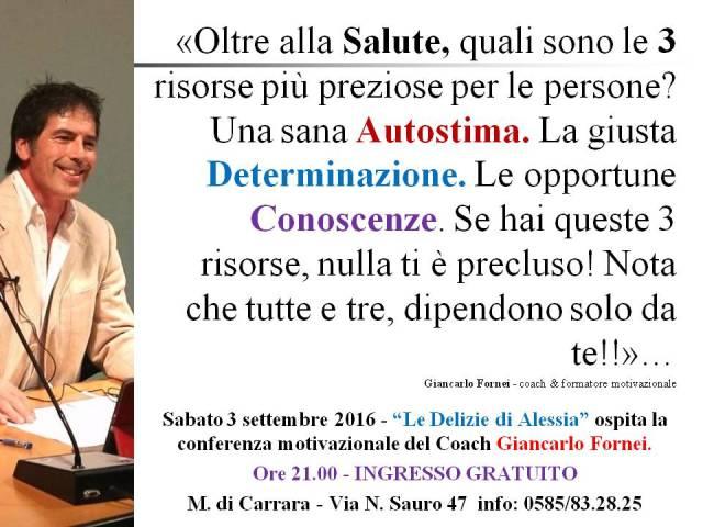 AUTOSTIMA - le 3 risorse più importanti degli esseri umani - Marina di Carrara - Le Delizie di Alessia - conferenza autostima 3 settembre 2016 con il coach motivazionale Giancarlo Fornei