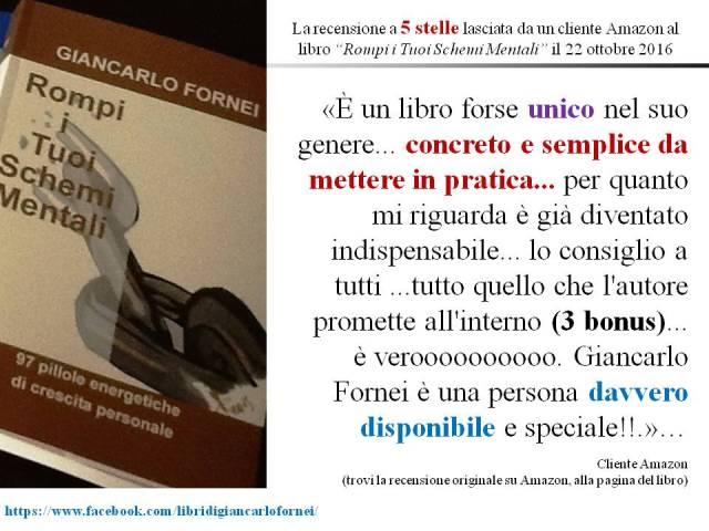 """#ILIBRIDIGIANCARLOFORNEI - la sesta recensione a 5 stelle a """"Rompi i Tuoi Schemi Mentali""""!"""