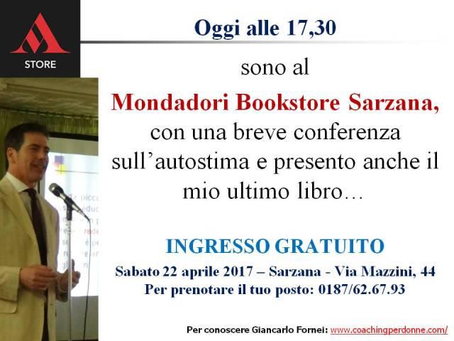 Oggi a Sarzana - presentazione Autostima in 140 Caratteri al Mondadori Bookstore - 22 aprile 2017