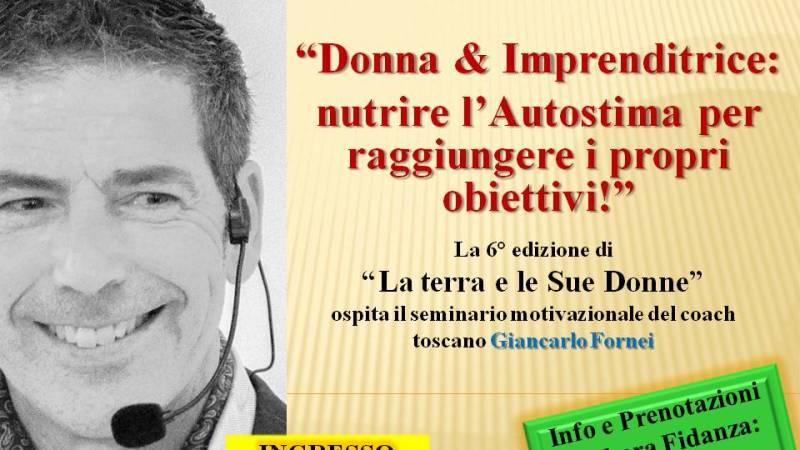 Giancarlo Fornei a Sarzana: l'Autostima Tour 2019 sbarca alla Fortezza Firmafede di Sarzana (sabato 12 ottobre 2019)!