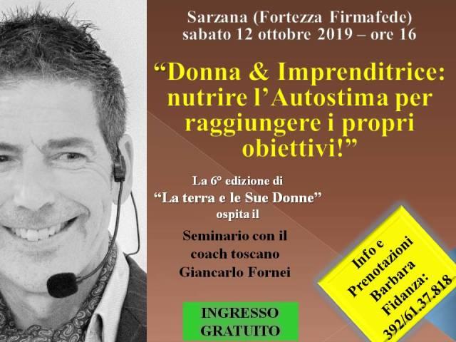 Autostima - Sarzana 12 ottobre 2019 - conferenza di Giancarlo Fornei alla Fortezza Firmafede