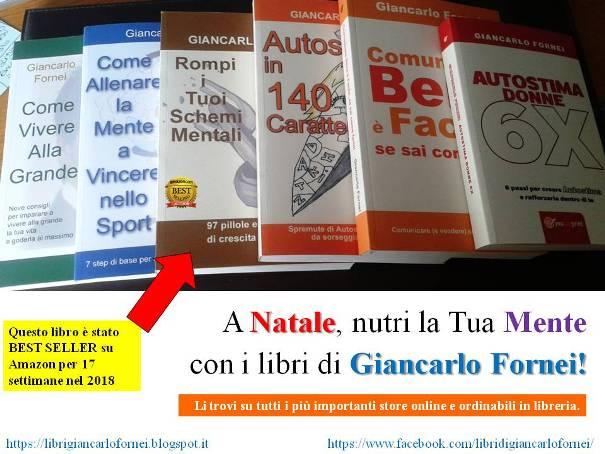 A Natale regala i libri del coach motivazionale Giancarlo Fornei!