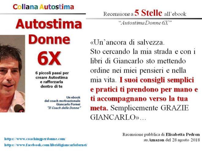 Autostima Donne 6X, la recensione a cinque stelle di Elisabetta Pedron…