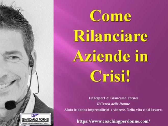 Rilanciare Aziende in Crisi! Il Protocollo…