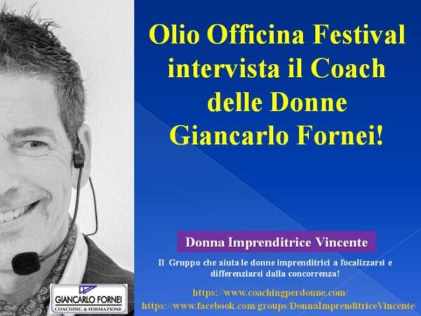 Olio Officina Festival intervista Giancarlo Fornei…