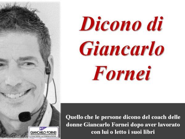Dicono di Giancarlo Fornei