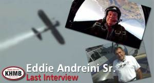 Dream Machines Stunt Pilot Eddie Andreini Sr.'s Last Interview