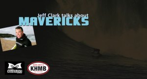 KHMB Featured Story – Jeff Clark on Mavericks