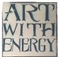 Art With Energy Pop-Up Show & Sale @ Forgeworks | Half Moon Bay | California | United States