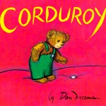 Bedtime Stories ~ Corduroy ~ Read by Rachel Sage of Farallone Elementary School