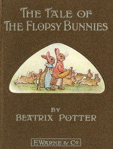 Bedtime Stories ~ The Tale of the Flopsy Bunnies