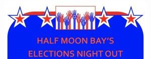 ELECTIONS Night Out for HMB ~ Adults and Teens Can Register & Have Dinner! @ Ted Adcock Community Center
