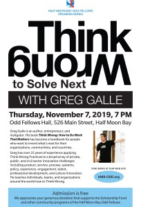 Think Wrong: How to do Work that Matters with Greg Galle at HMB Odd Fellows @ Odd Fellows Hall | Half Moon Bay | California | United States