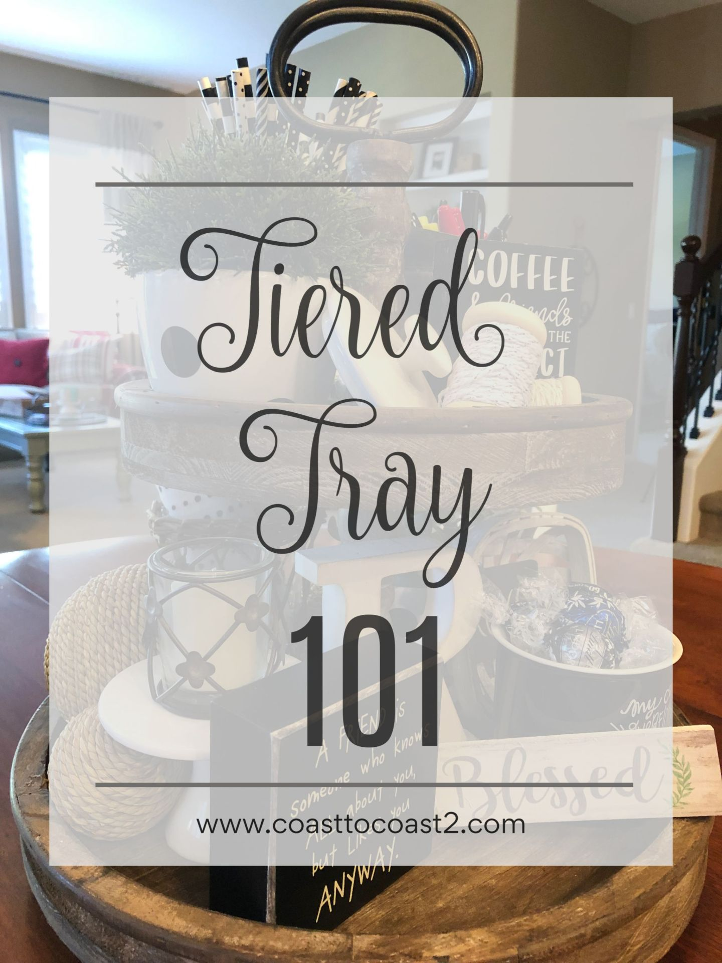 Tiered Tray 101