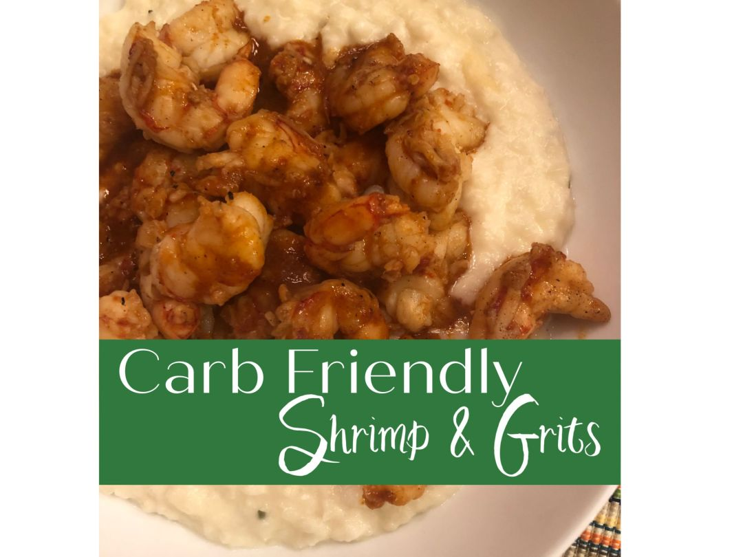 "Carb Friendly Shrimp & ""Grits"""