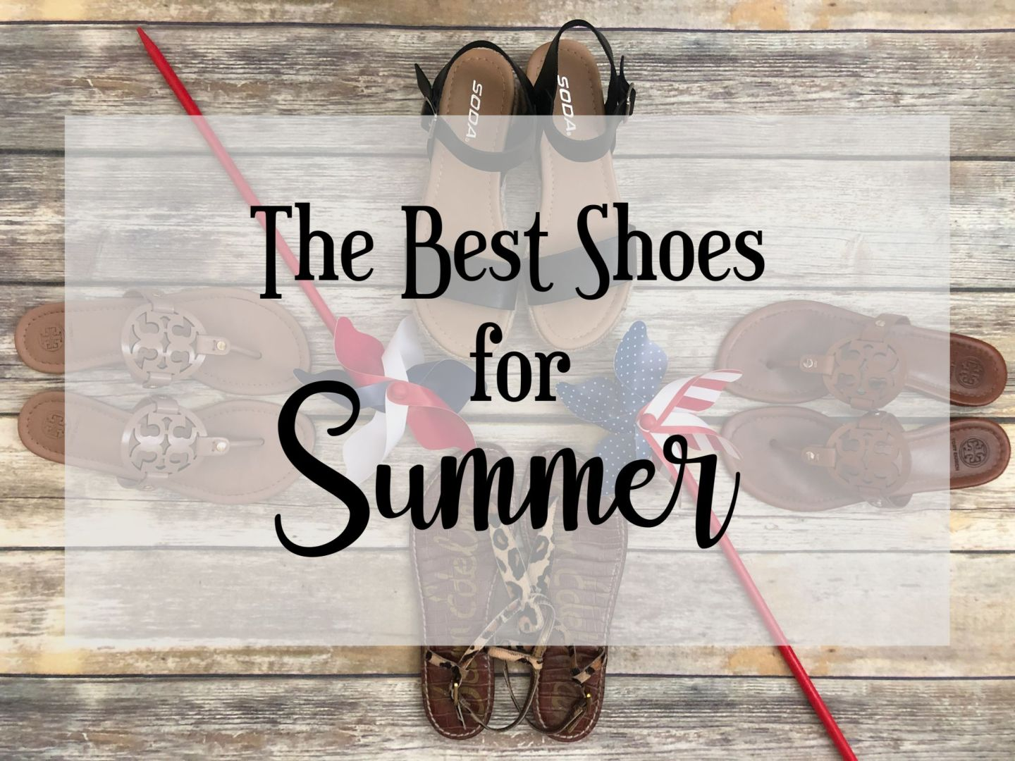Best Shoes for Summer, Coast to Coast