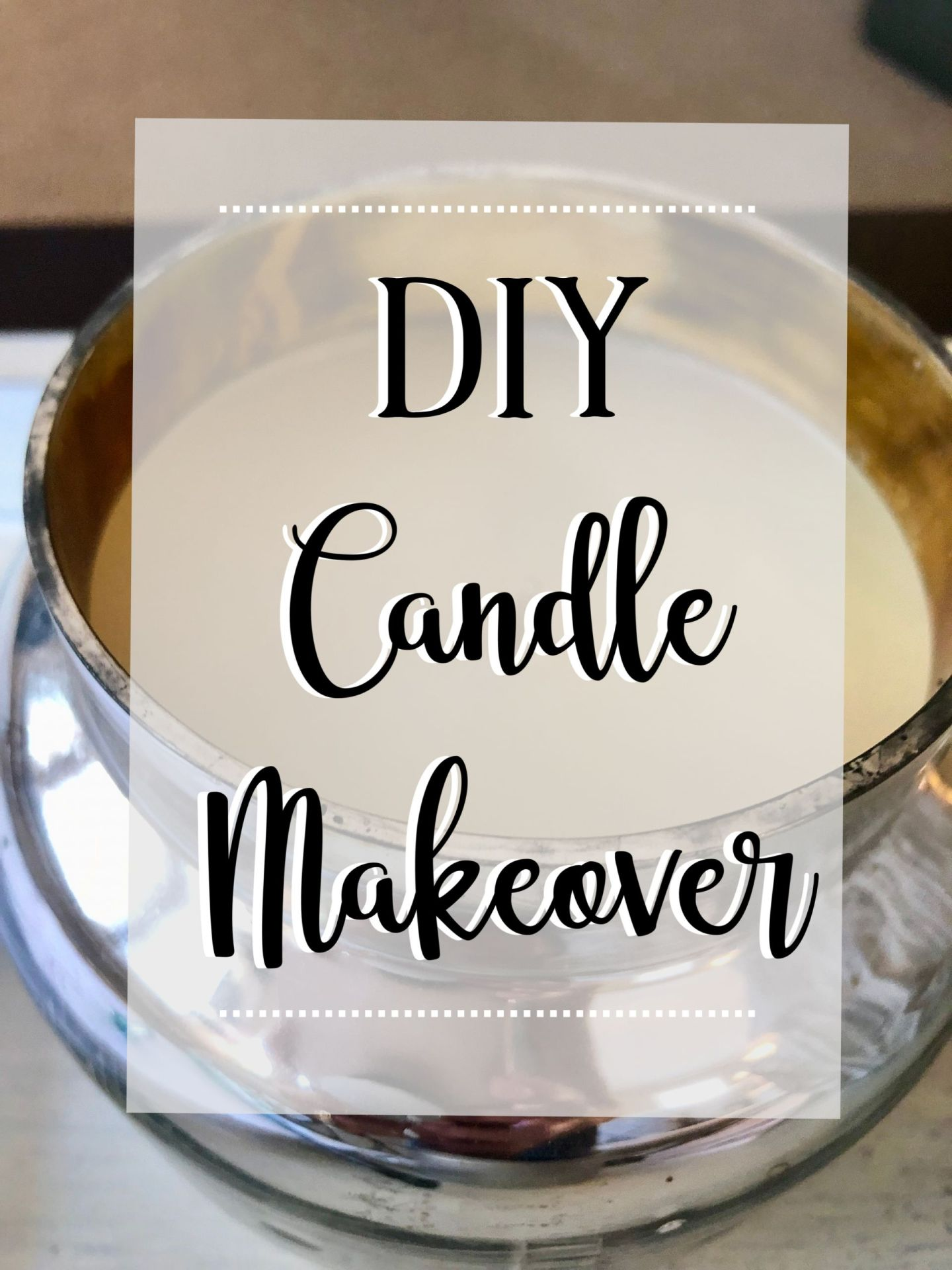 DIY Candle Makeover