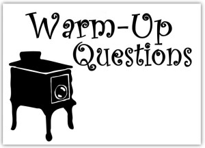 Warm Up Questions for Week of October 3rd to October 7th