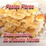 Pastas Floras – Receta de la abuela Matilde