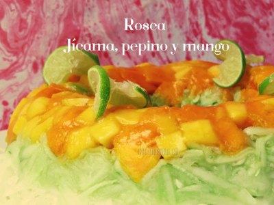 Rosca de Jícama, Pepino y Mango