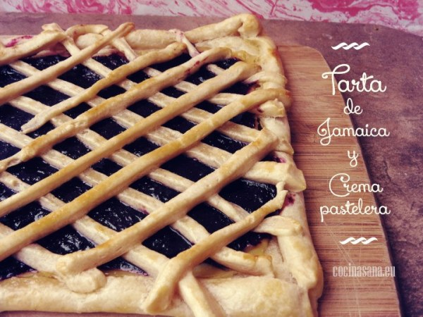 Tarta de Jamaica y Crema Pastelera