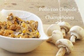 Pollo con Chipotle y Champiñones