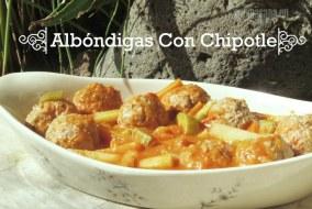 Albóndigas con salsa de Chipotle Mexicanas