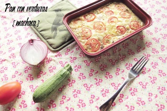 Cómo hacer Pan Rápido con Verduras y Machaca