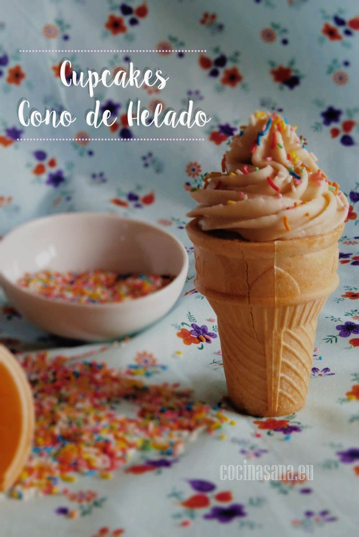 Receta para el Día del Niño: Cupcakes en Conos de Helado