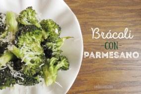 Brócoli al Horno con Queso Parmesano. Receta fácil, sabrosa y sana