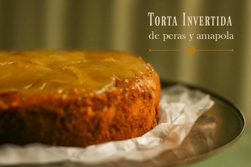 Torta  invertida de peras y amapola. Gluten free!