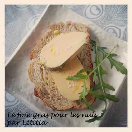 foie gras de Létitia (photo de Létitia)