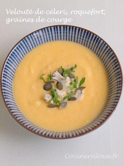 soupe au céleri roquefort graines de  courge ©cocineraloca.fr