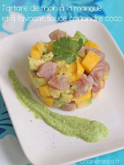 Tartare de thon mangue avocat sauce coriandre coco ©cocineraloca.fr