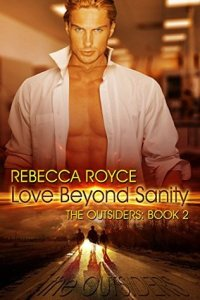 Review:  Love Beyond Sanity by Rebecca Royce